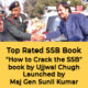 """Major General Sunil Kumar launched """"How to Crack the SSB"""" book by Ujjwal Chugh 